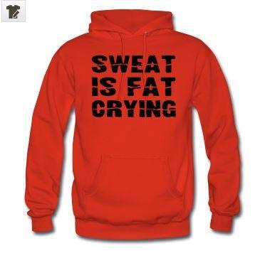 vetement-sport-original-sweat-is-fat-crying-spreashirt