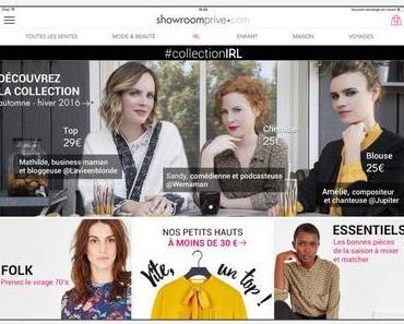 Lancement de la #collectionIRL par Showroomprive.com