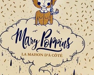 (Noël 2018) Mary Poppins est de retour !