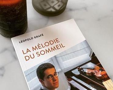 LIVRE : La Mélodie du sommeil de Léopold Grafé